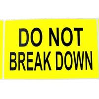 Do Not Break Down Label
